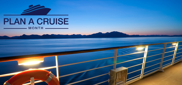 Plan A Cruise Month